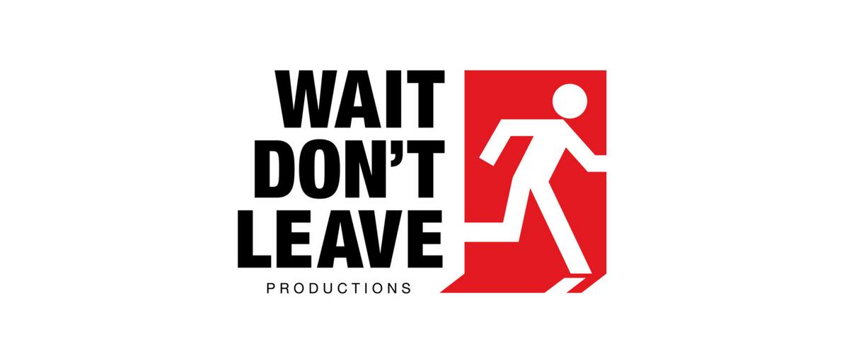 Wait Don't Leave